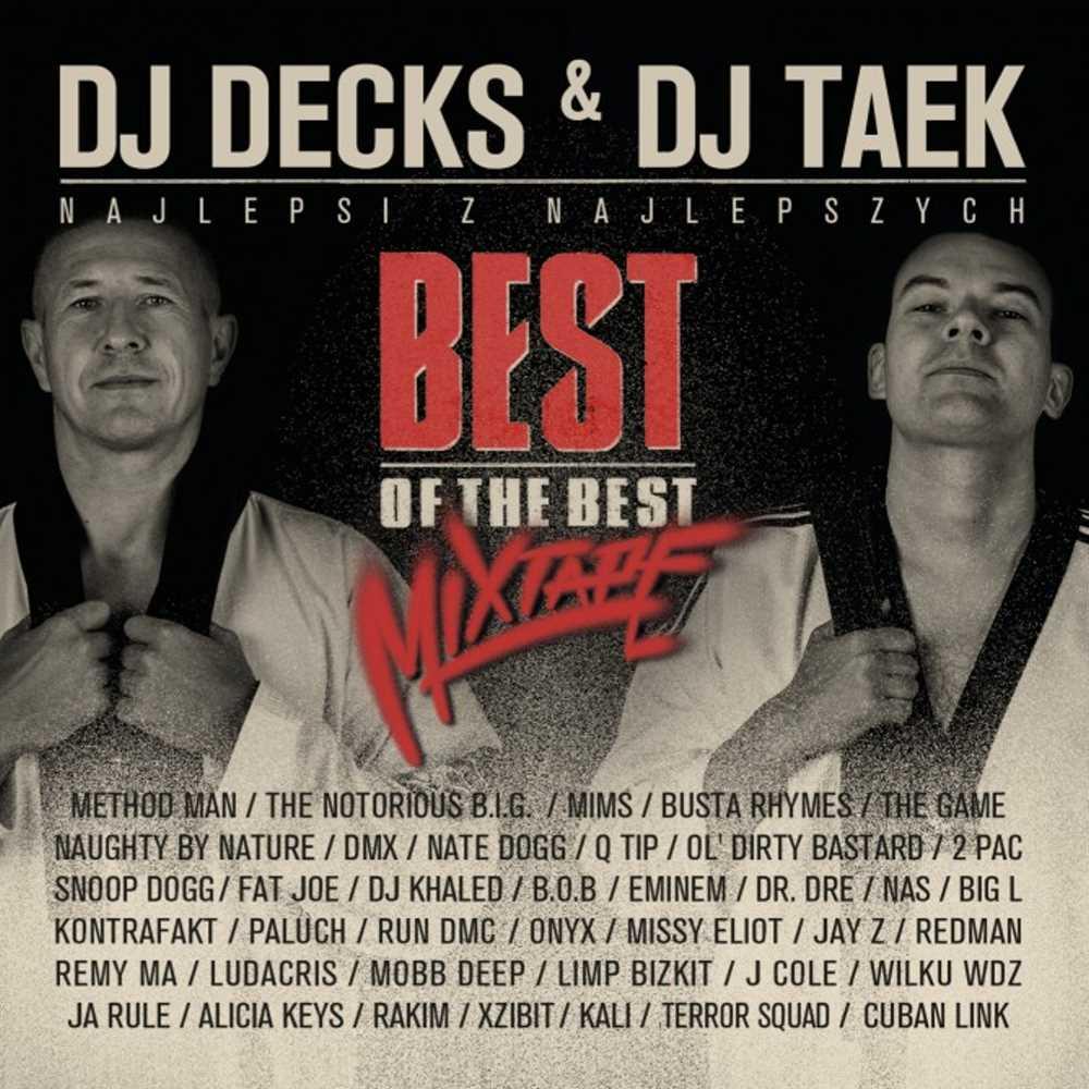 DJ Decks i DJ Take mixtape najlepsi z najlepszych okładka