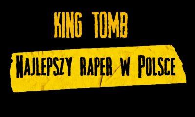 """King Tomb - """"Najlepszy Raper W Polsce"""""""
