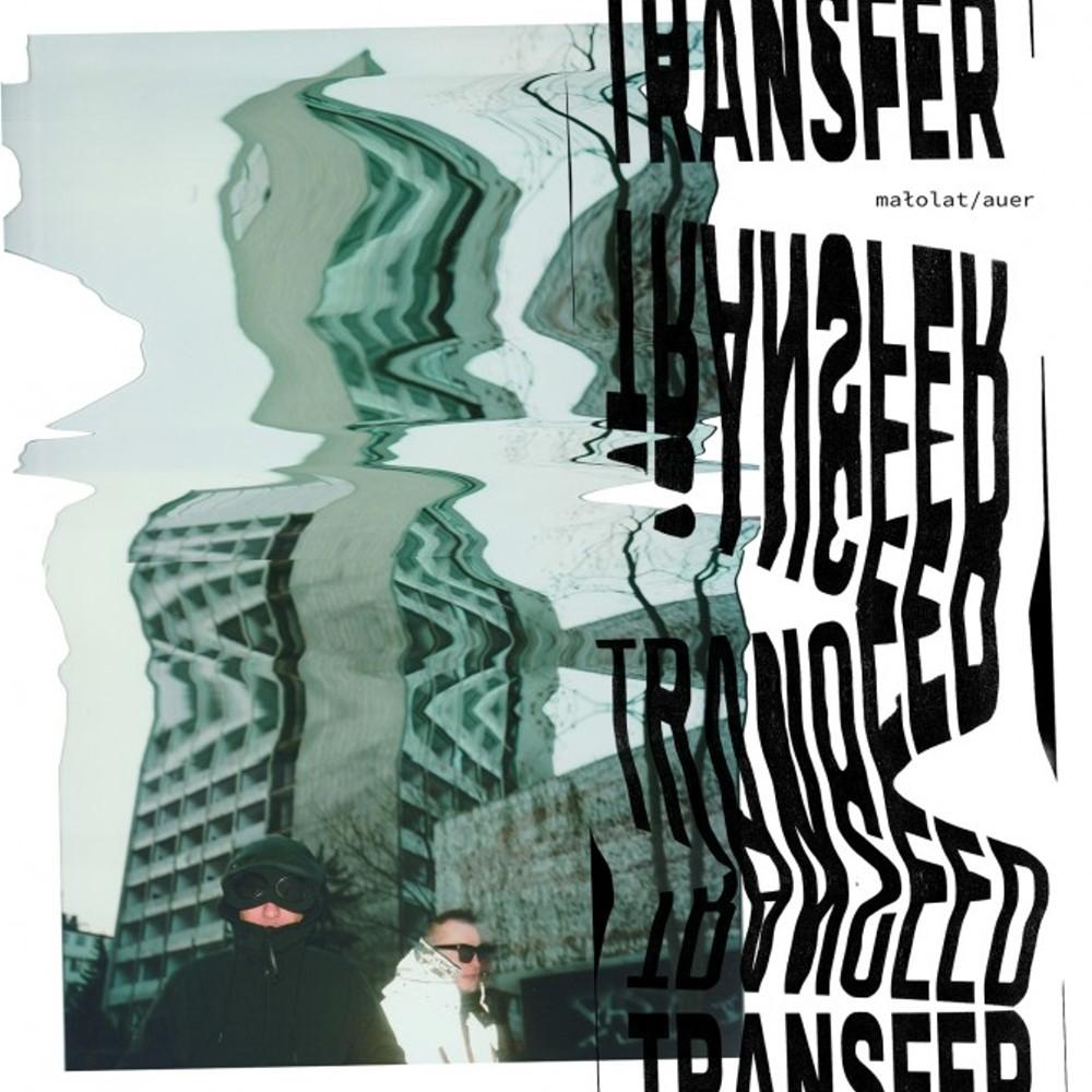 """Małolat/Auer - """"Transfer"""""""