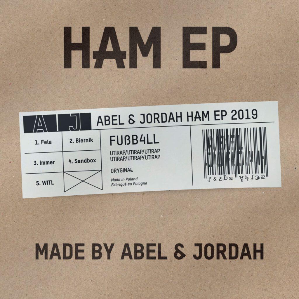 "Abel & Jordah ""HAM"" EP"